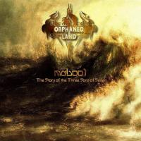 Orphaned Land - Mabool - The Story of The Three Sons of Seven (2004)