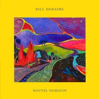 Bill Deraime - Nouvel Horizon
