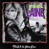 Paul Laine - Stick It in Your Ear