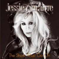 Jessie Galante - The Show Must Go On (2017)