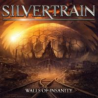 Silvertrain - Walls of Insanity (2016)