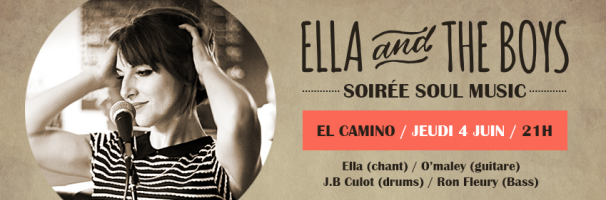 Ella - and the Boys - El Camino, Caen 4 juin 2015
